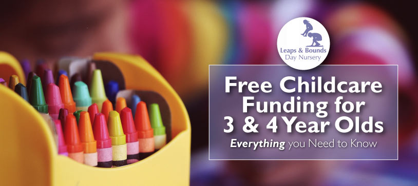 Free Childcare Funding for 3 & 4 Year Olds – Everything you Need to Know