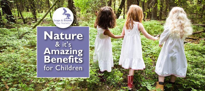 Nature & it's Amazing Benefits for Children