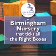 A Birmingham Nursery that Ticks All the Boxes