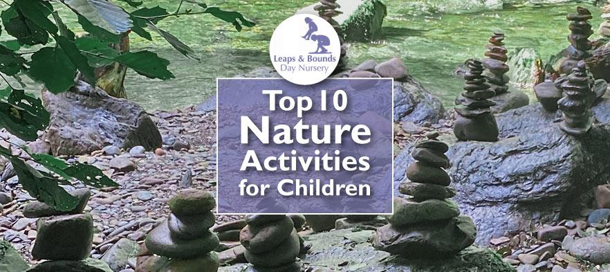 Top 10 Nature Activities for Children