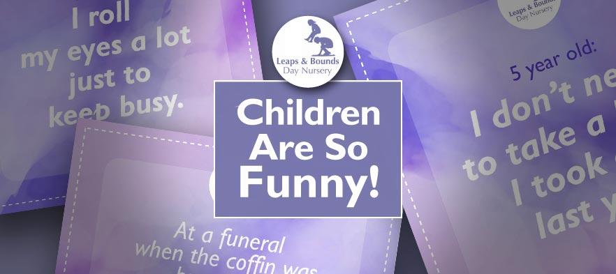 Children are so funny!