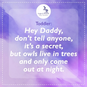 This cute toddler let his father into a secret about owls.