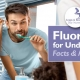 Fluoride for Under-5s: Facts & Myths