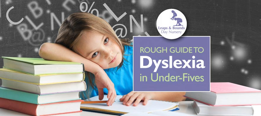 Rough Guide to Dyslexia in Under-Fives